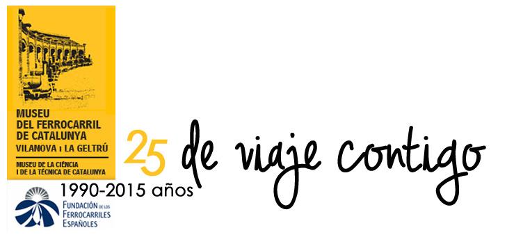 Logo oficial del 25º aniversario del Museo del Ferrocarril de Cataluña.
